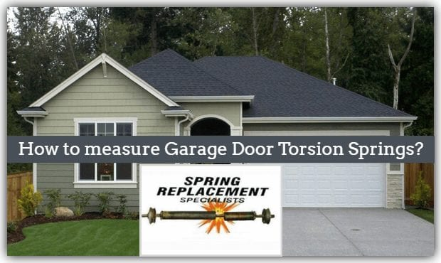 how to measure garage door torsion springs